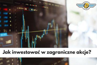 inwestowanie w zagraniczne akcje