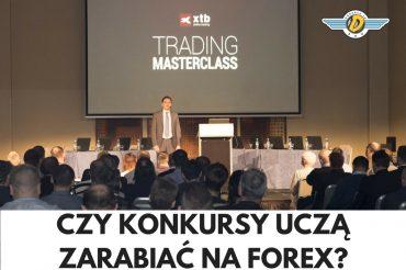 jak zarabiać na forex masterclass xtb
