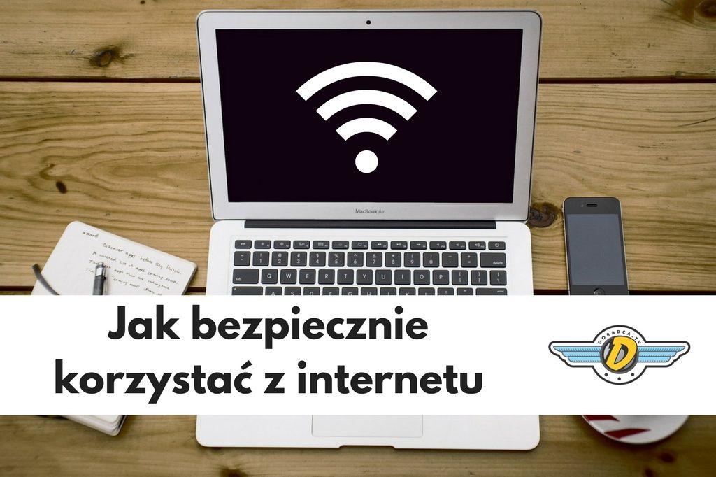 jak bezpiecznie korzystać z internetu